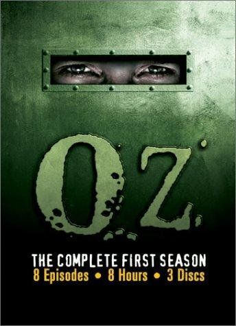 Oz (1997–2003)  A series chronicling the daily activities of an unusual prison facility and its criminal inhabitants.