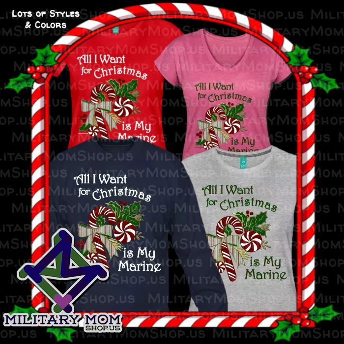 All I Want for Christmas is My Marine - HOW TRUE IS THIS??!! Love these shirts! Lots of colors and styles to choose from! http://MilitaryMomshop.us #Marine #Marines #MarineShirts #MarineWife #MarineGirlfriend #MarineMom #MarineGrandma