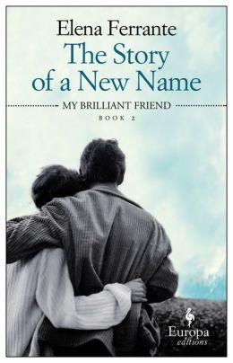the story of a new name, elena ferrante
