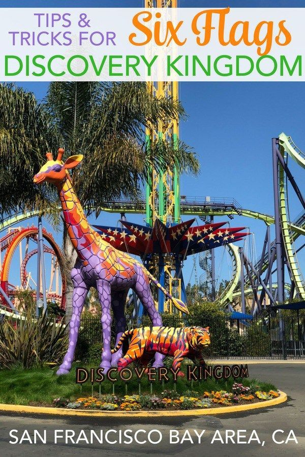Tips For Six Flags Discovery Kingdom In Vallejo California All The Top Tricks For Making California Travel Road Trips California Activities California Travel