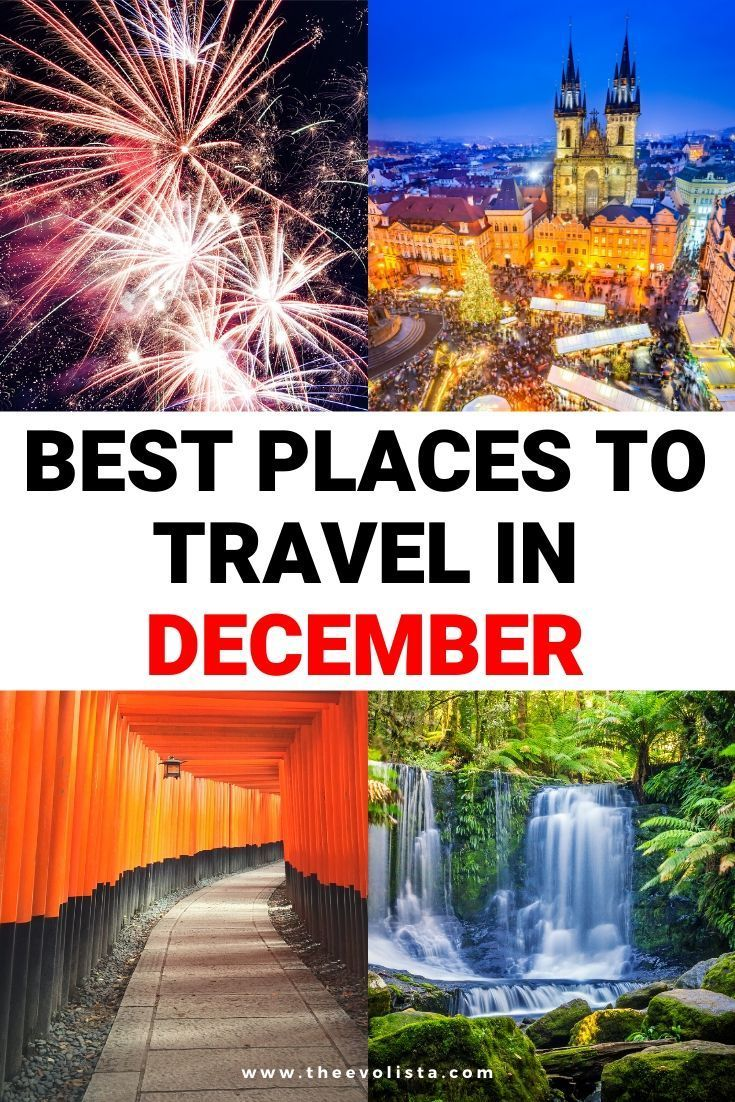 Best Places To Travel In December The Evolista Best Places To Travel Holiday Travel Destinations Winter Travel Destinations