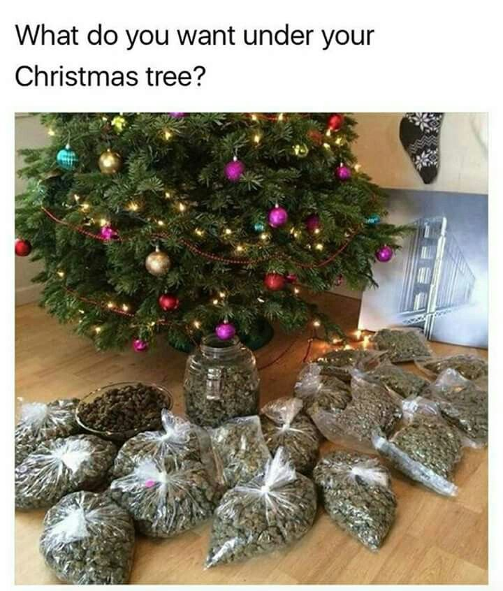 Stoner humor. Christmas meme. Weed meme. Marijuana.