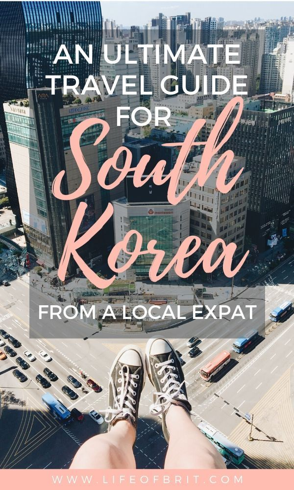 Everything You Need To Know To Travel To Korea Life Of Brit In 2020 Korea Travel South Korea Travel Asia Travel