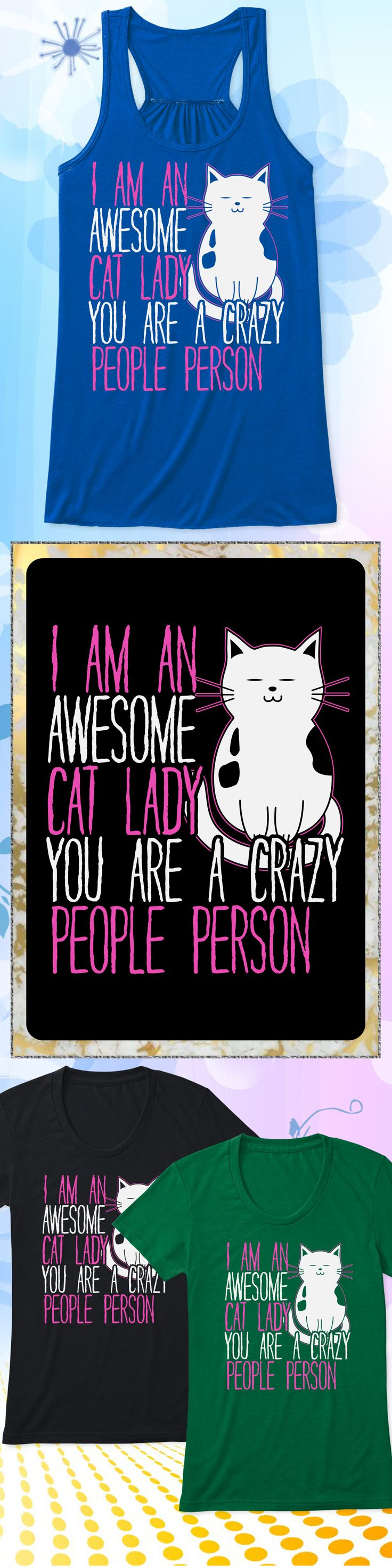 Awesome Cat Lady - Limited edition. Order 2 or more for friends/family & save on shipping! Makes a great gift!