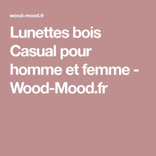 Lunettes bois Casual pour homme et femme - Wood-Mood.fr