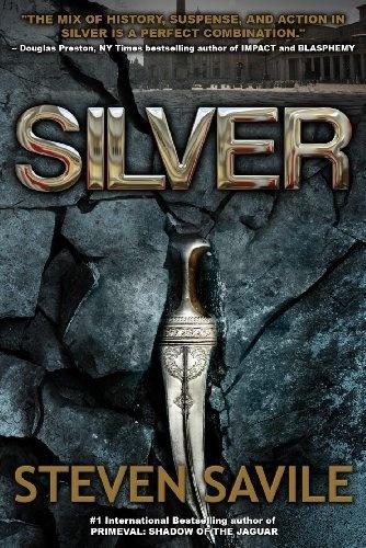 Silver (An OgmiosTeam Adventure) by Steven Savile, http://www.amazon.com/dp/B00332FFHU/ref=cm_sw_r_pi_dp_BWJ7qb1XZBYYN