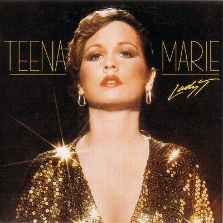She really broke the color barrier on R (Teena Marie: Lady T) !