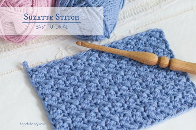 Hopeful Honey | Craft, Crochet, Create: How To: Crochet The Suzette Stitch - Easy Tutorial...