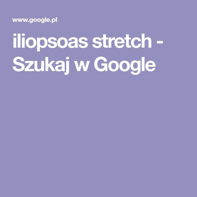 iliopsoas stretch - Szukaj w Google