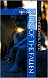 Rise of the Fallen (Infinity Book 3)
