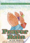 Books Download Prayer Rain (PDF, ePub, Mobi) by Dr. D. K. Olukoya Online Full Collection