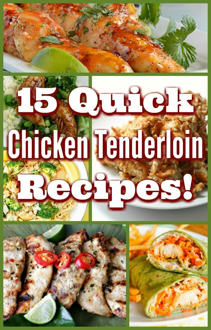15 Chicken Tenderloin Recipes Grownups And Kids Can Easily Agree