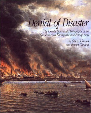 99 best san francisco literature of or about images on pinterest denial of disaster the untold story and photographs of the san francisco earthquake of 1906 used book in good condition fandeluxe Gallery