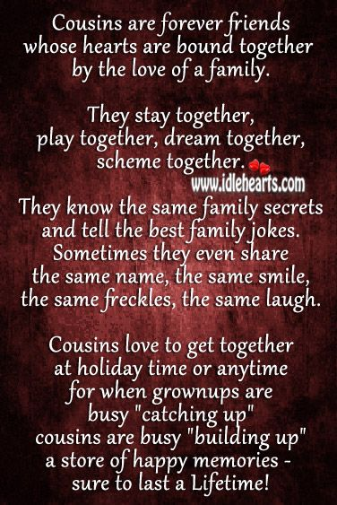Cousins are forever friends whose hearts are bound ... Quotes About Cousin Sisters Love