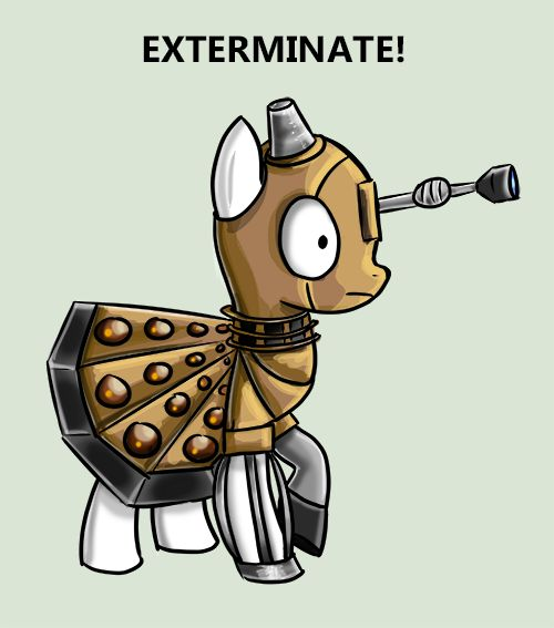 EXXXXXTERMINATE! My Little Pony - Dalek! by bitsyart