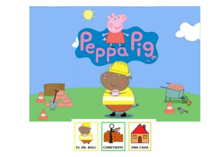 Imágenes de Peppa Pig extraídas del juego accesible en http://www.nickjr.co.uk/play/peppa-pig/the-new-house Pictogramas Arasaac autor Sergio Palao CC-BY-NC-SA