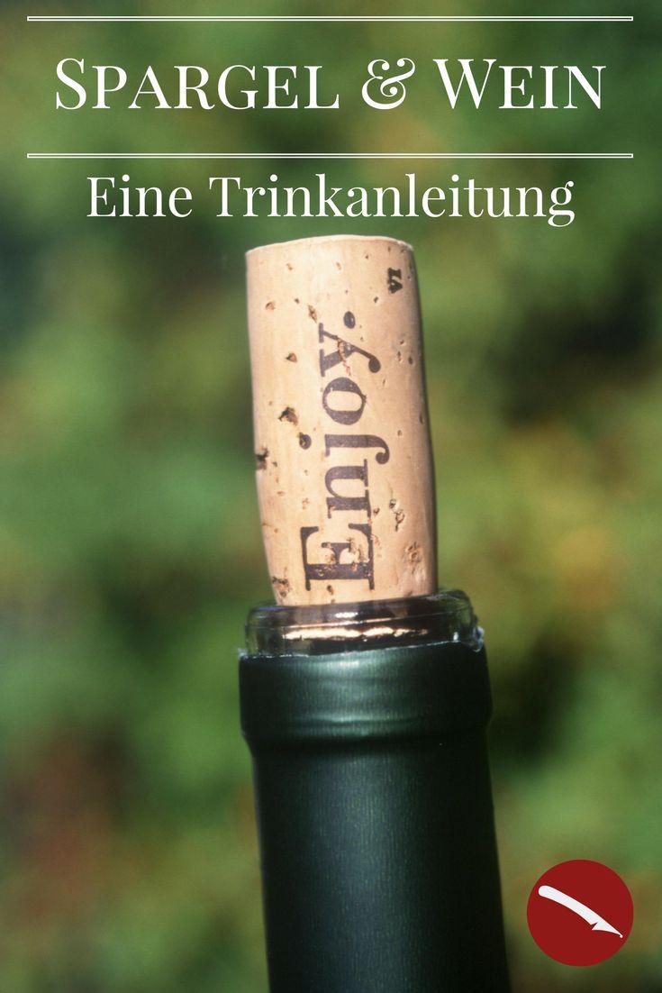 Spargel & Wein – Eine Trinkanleitung. Welcher Wein passt wann und darf es Rot oder Weiß sein. Tips für Spargelrezepte.