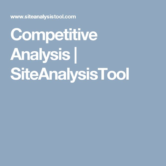 22 best Site Analysis Tool images on Pinterest - competitor analysis report