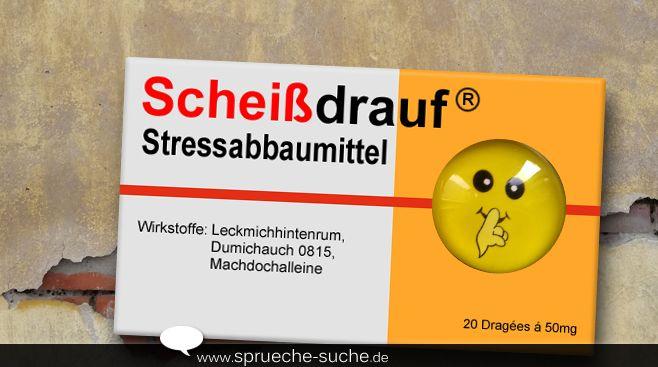 """Zu viel Stress auf Arbeit mit den Kollegen oder der Partnerin? Kein Problem, dafür gibt's das Stressabbaumittel """"Scheißdrauf"""". Eine Tablette vor der Arbeit und eine danach."""