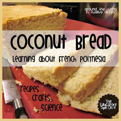 The Educators' Spin On It: We've arrived in French Polynesia in our Around the World in 12 Dishes