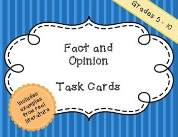 Included in this product are 24 fact and opinion task cards.  All of cards contain excerpts from famous short stories (ex. Raymonds Run, A Retrieved Reformation, After Twenty Years, Old Ben, The Adventure of the Speckled Band, The Finish of Patsy Barnes, and many more)  The rigor increases with this product when you have the students choose several of the cards and explain how they know it is a fact or opinion.