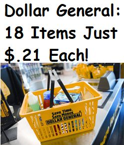 Dollar General 18 Items For Just $.21 Each!!