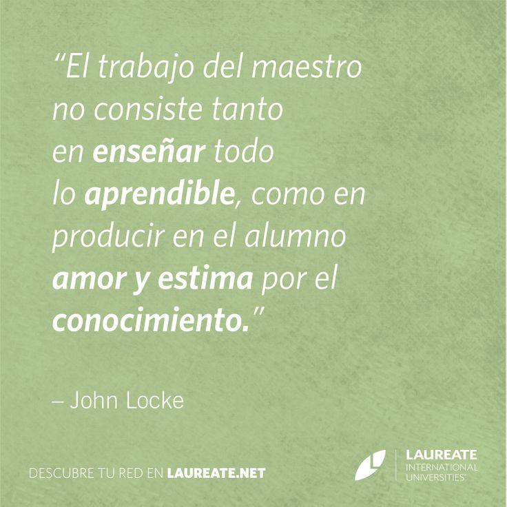 ¿Quiénes en tu vida han despertado tu interés por aprender? #JohnLocke #Inspiración #Frases #Citas