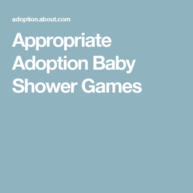 Appropriate Adoption Baby Shower Games