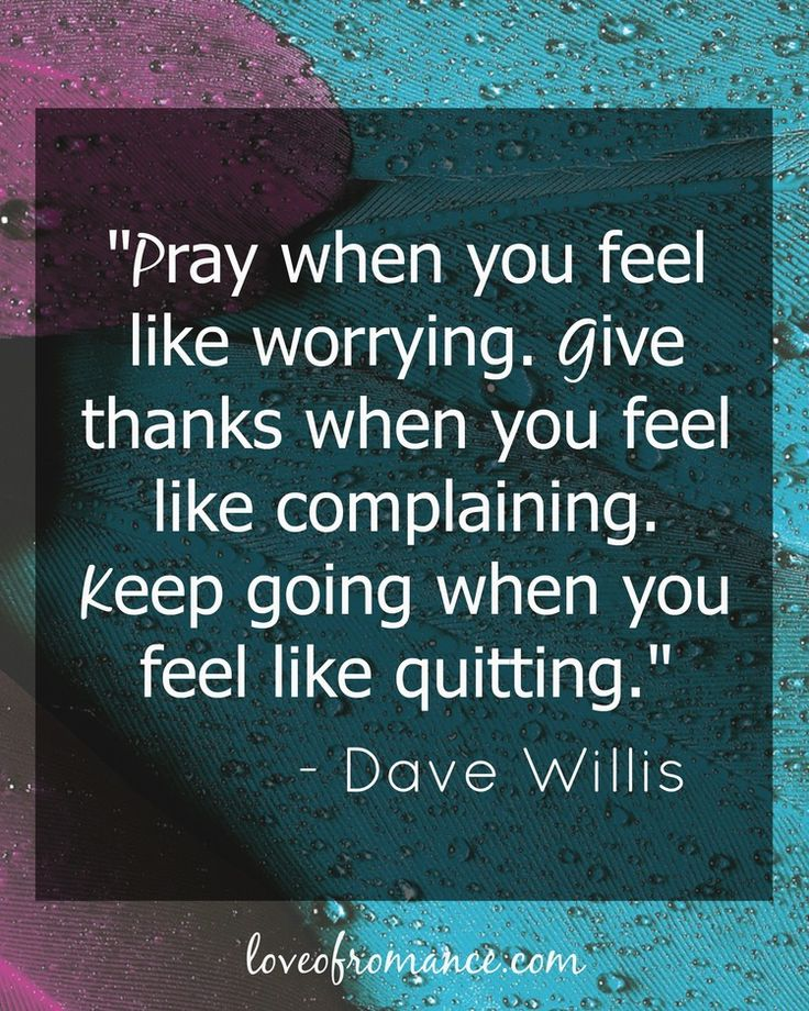 Pray, Give and Keep Going Quote