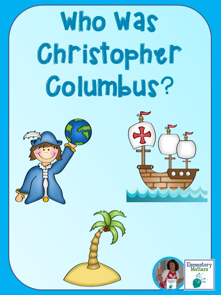 Elementary Matters: Who Was Christopher Columbus?