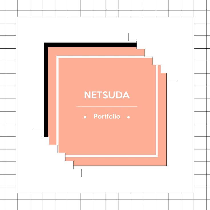 Netsuda's Portfolio Design 19 l Fine Arts CMU. netsuda@gmail.com