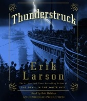 Erik Larson's book Thunderstruck tells a twin tale of murder and technological innovation.