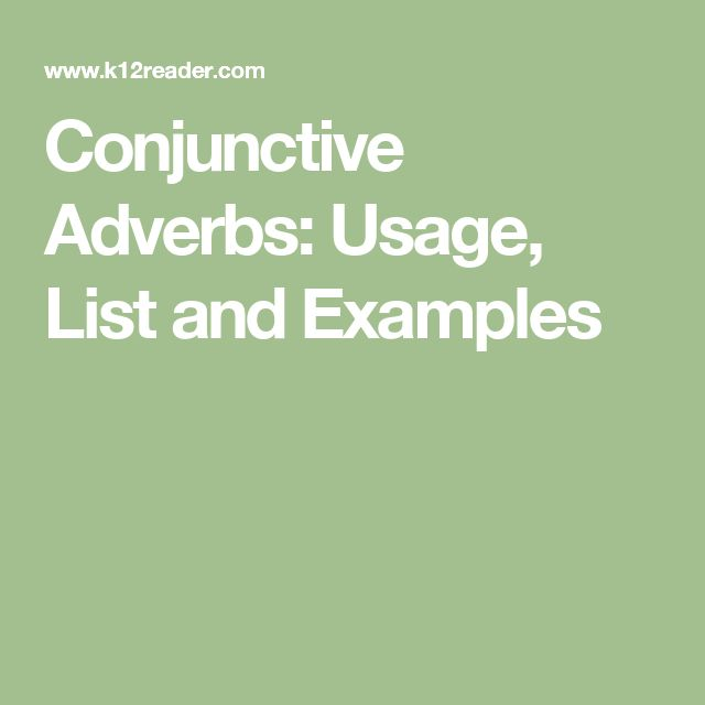 Conjunctive Adverbs: Usage, List and Examples