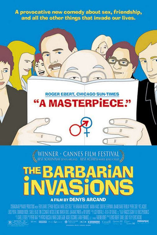 The Barbarian Invasions (Les Invasions barbares) - Rotten Tomatoes