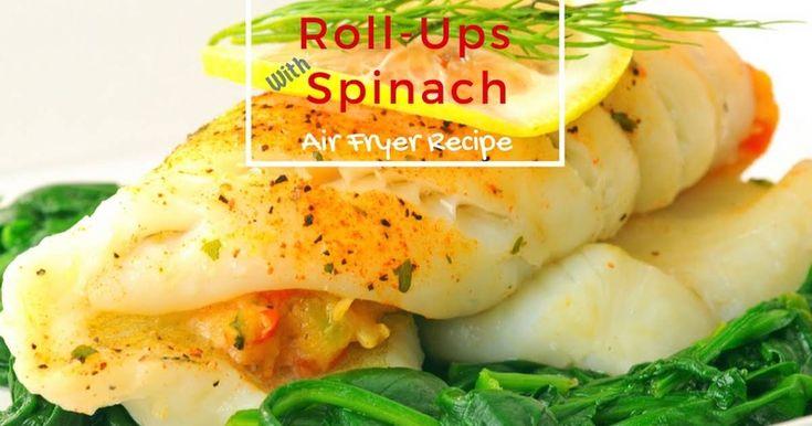 Air Fryer Stuffed Flounder Roll Ups Recipe Flounder