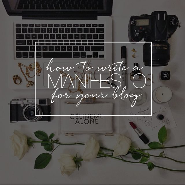BLOG TALK // How to Write Your Blog Manifesto | The Feisty House