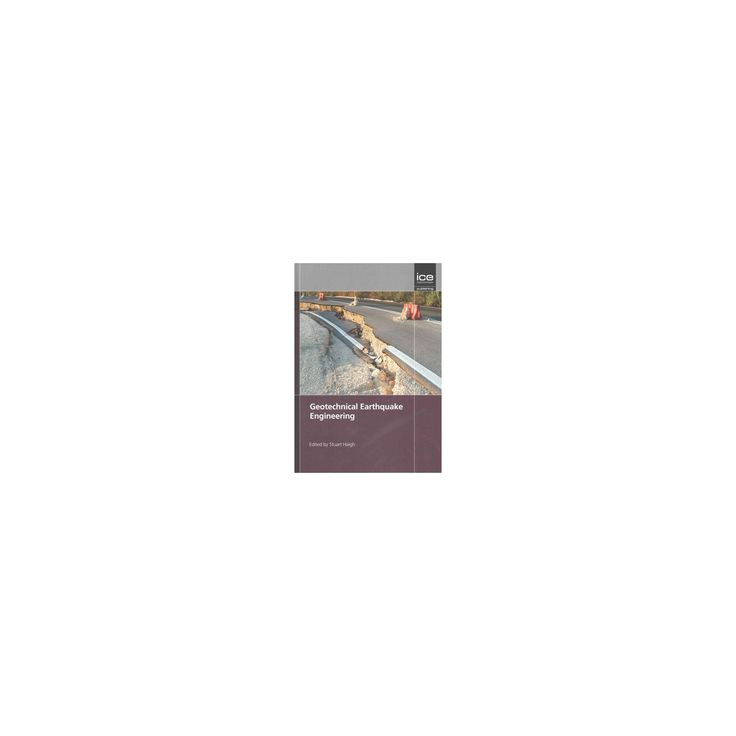 Geotechnical Earthquake Engineering : Geotechnique Symposium in Print 2015 (Hardcover)