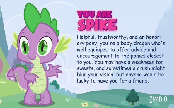 Which My Little Pony Character are you? I got Spike!!!