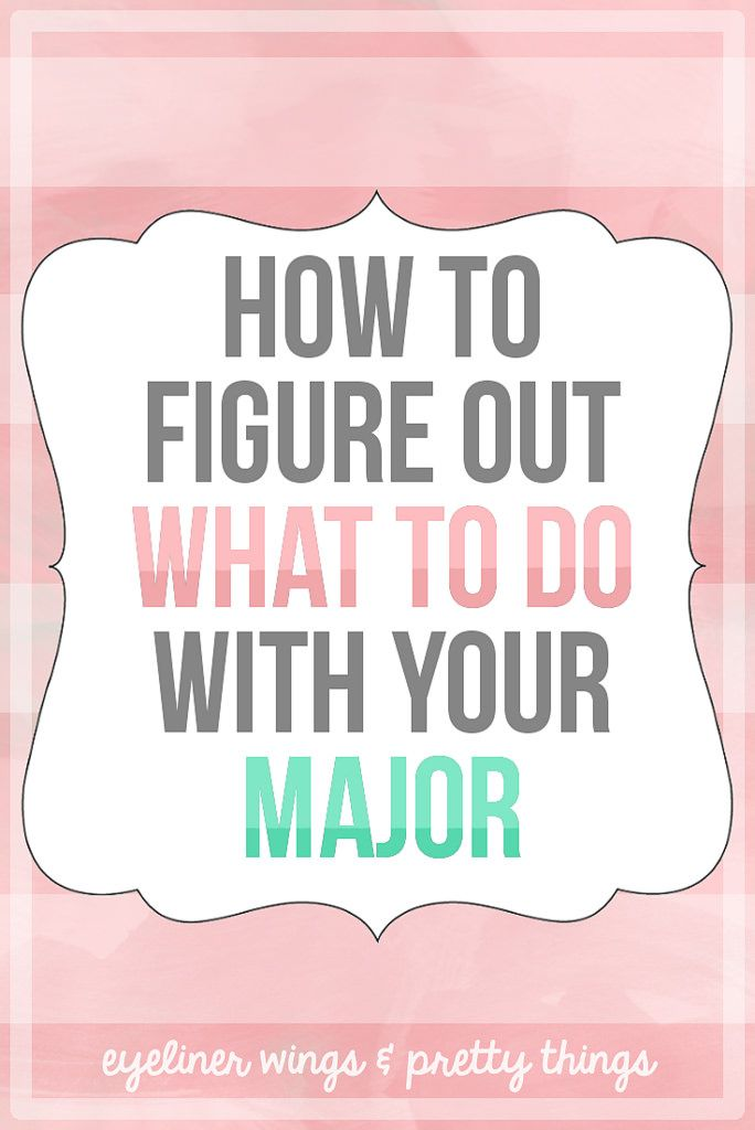 What Should I Do With My Major?! // How To Figure Out What to Do With Your Major - ew & pt