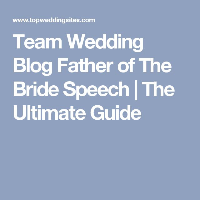 secrets writing remarkable father bride speech