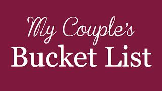 Quite Smashing Love: My Couples Bucket List