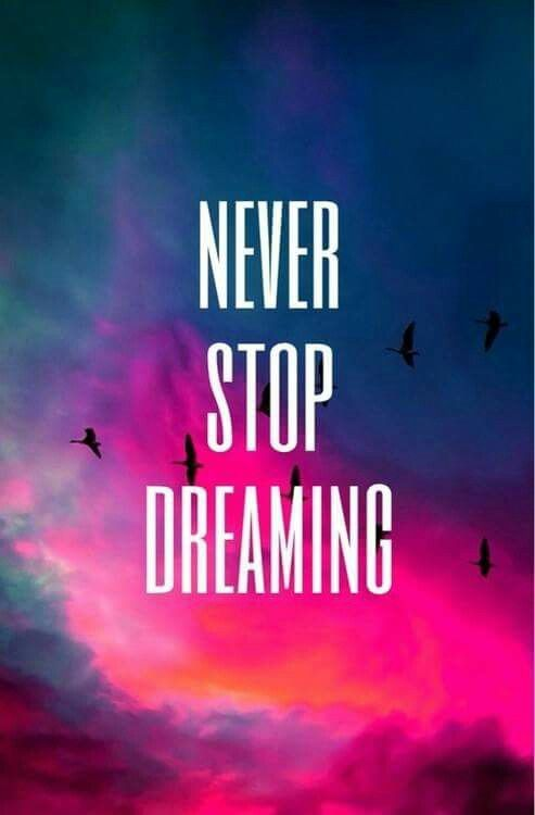 I Never Stop Dreaming