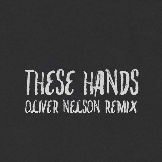 """These Hands - Oliver Nelson Remix"" by Samm Henshaw Oliver Nelson was added to my Discover Weekly playlist on Spotify"