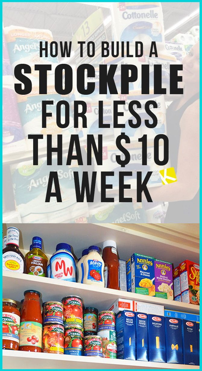You only need about $10 a week to build a stockpile!