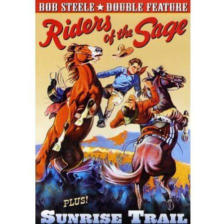 Bob Steele Double Feature: Riders Of The Sage (1939) / Sunrise Trail (1931)