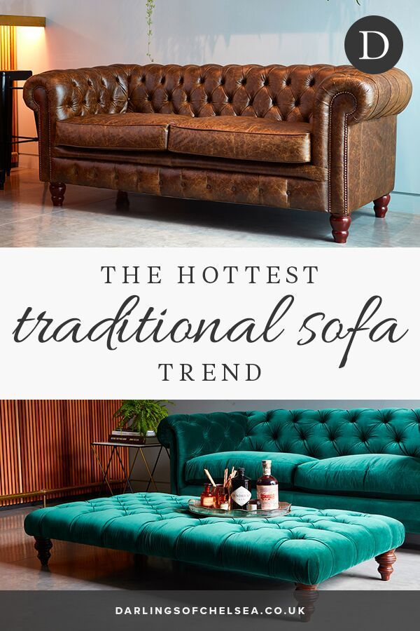 Luxurious Old Fashioned Sofa Styles Darlings Of Chelsea Sofa Styling Traditional Sofa Timeless Sofa