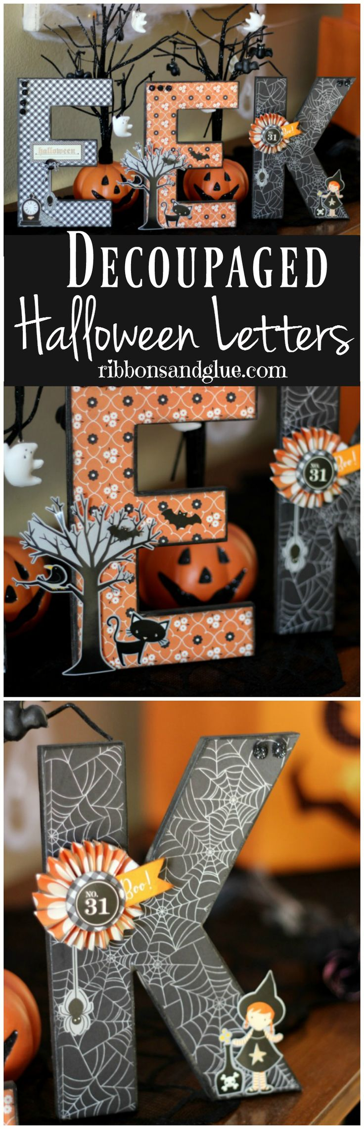Create Decoupaged Halloween Letters by using mod podge to adhere Halloween themed paper on to paper mache letters and embellish.
