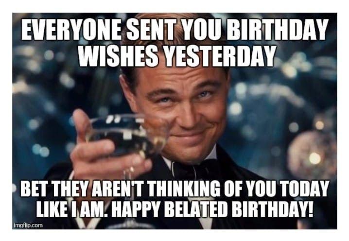 Pin By Corrine Palladino On Birthdays Funny Happy Birthday Meme Funny Birthday Meme Happy Birthday For Him