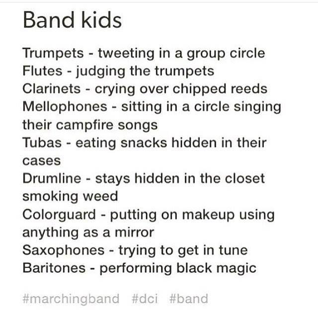 Band kids stereotypes, minus...trombones? Hmm, odd.