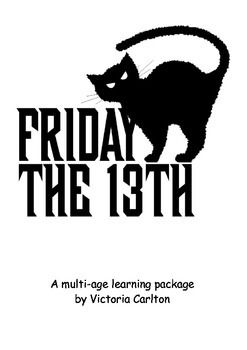 This learning package contains many teaching ideas (literacy and maths), information about Friday 13th, a list of common superstitions, literacy and maths ideas, a reading book and some worksheets. It was designed to help my class understand the traditions and superstitions surrounding Friday 13th, add some fun along the way and also to utilise the theme for